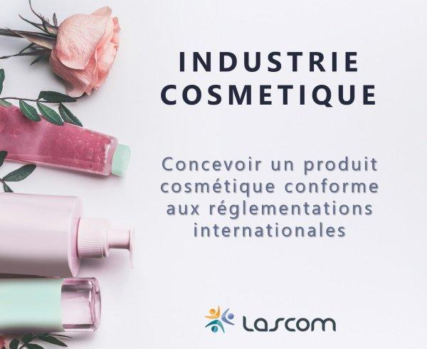 Concevoir un produit cosmétique conforme aux réglemntations internationales