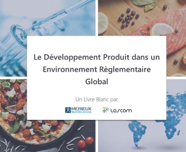 Le développemnt produit dans un environnement réglementaire global